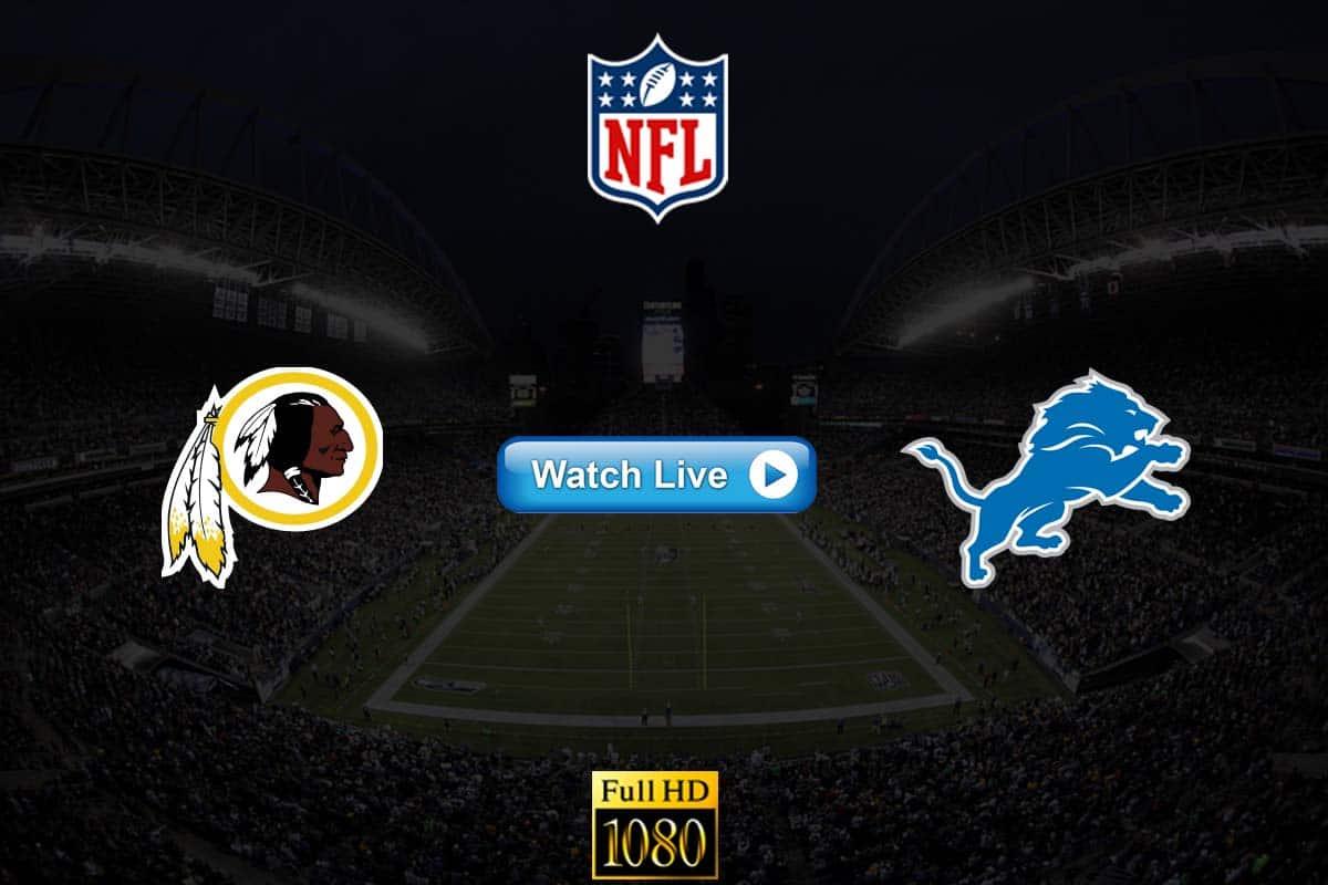 Redskins vs Lions live streaming reddit