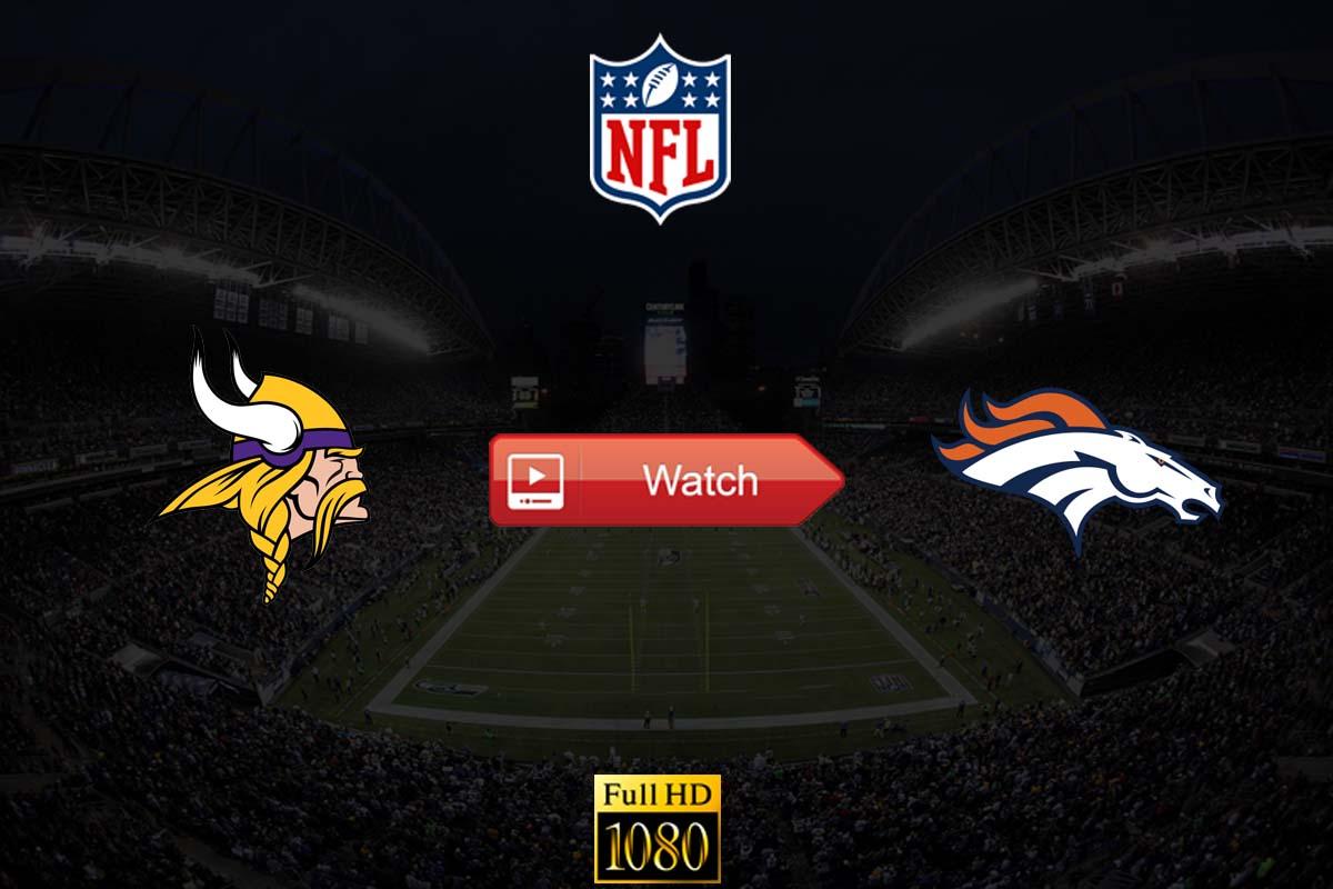Vikings vs Broncos live stream reddit