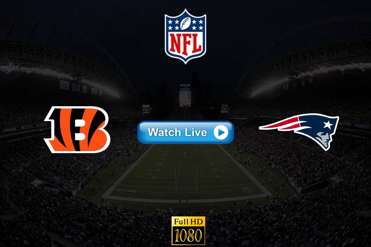 Bengals vs Patriots live streaming reddit