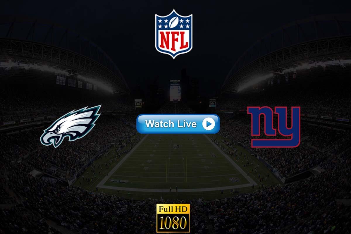 Eagles vs Giants live streaming Reddit