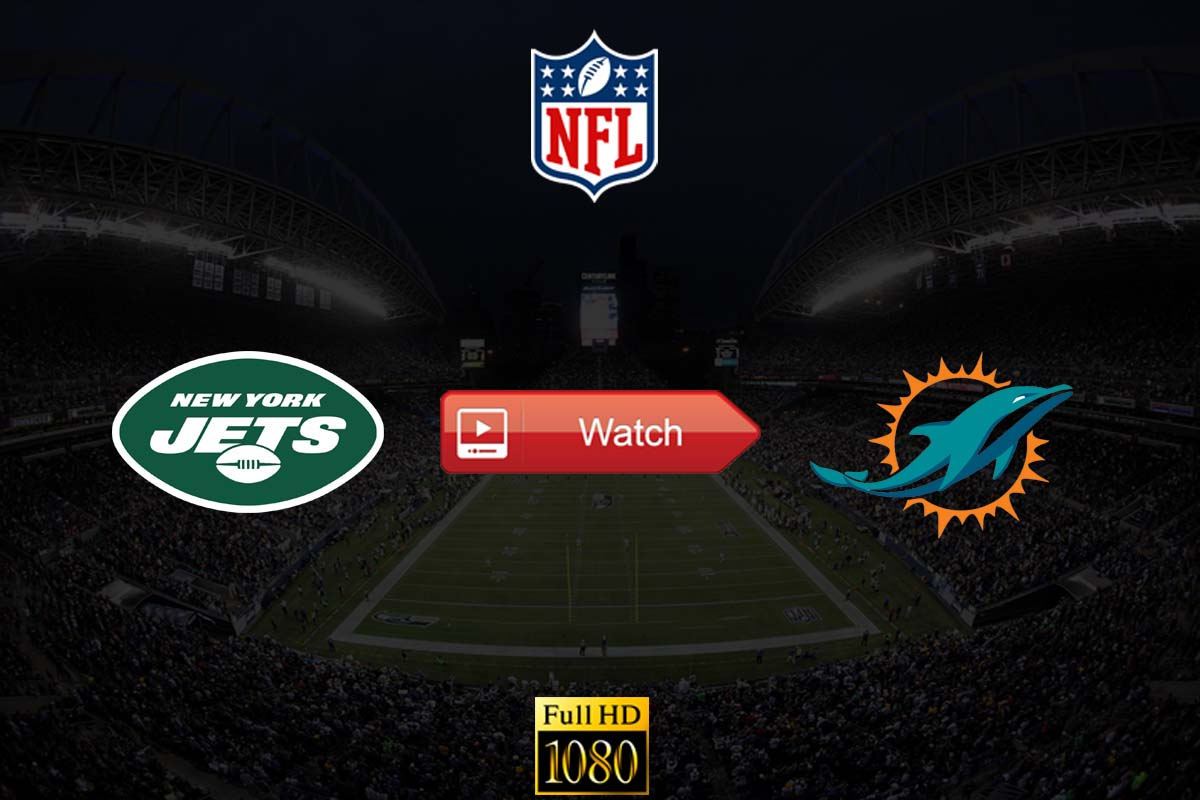 Jets vs Dolphins live stream Reddit