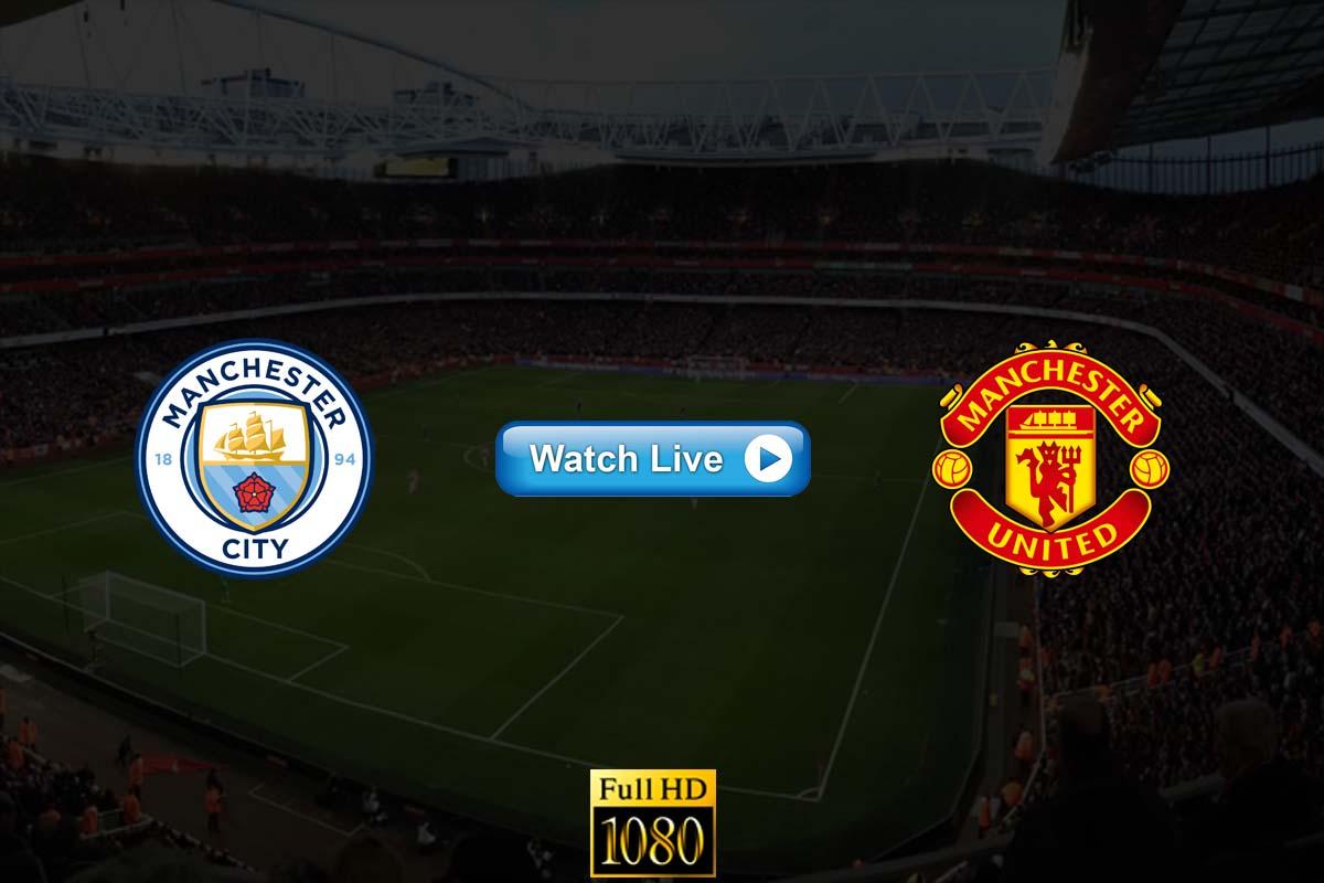Manchester City vs Manchester United live streaming Reddit
