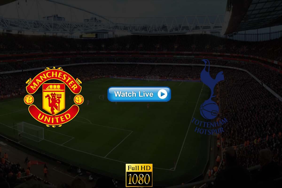 Manchester United vs Tottenham live streaming Reddit