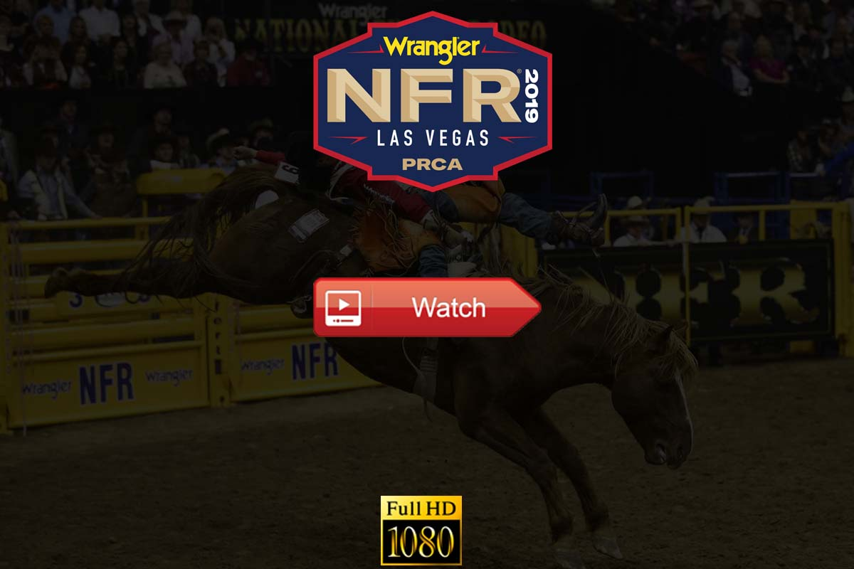 National Finals Rodeo 2019 live stream