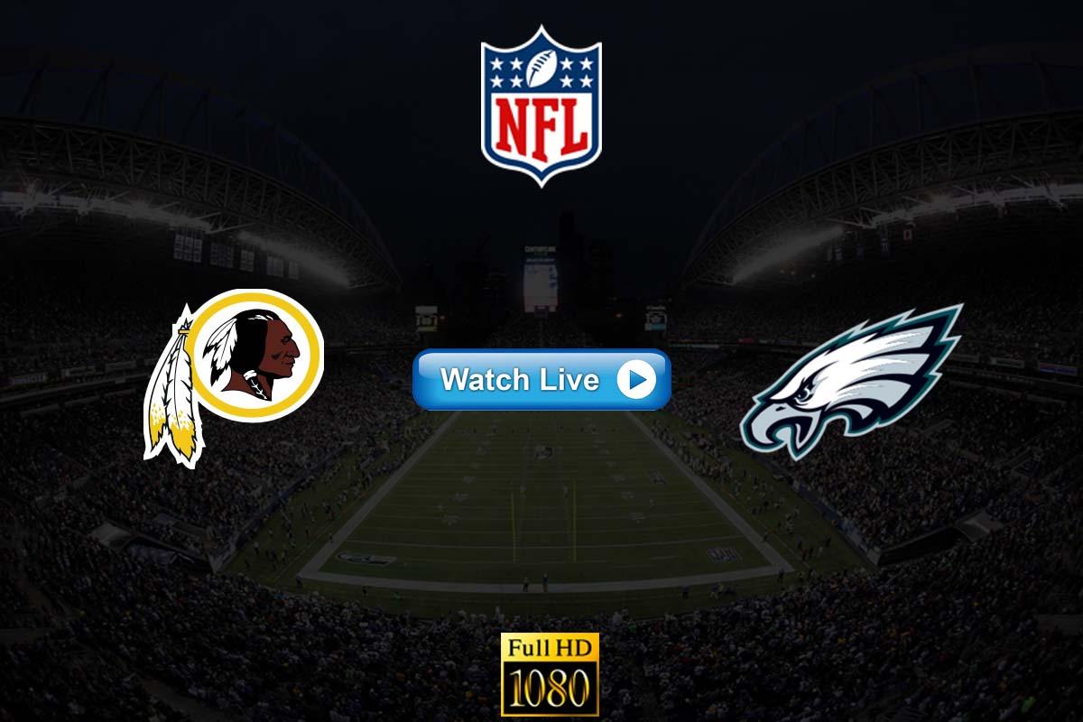 Redskins vs Eagles live streaming Reddit