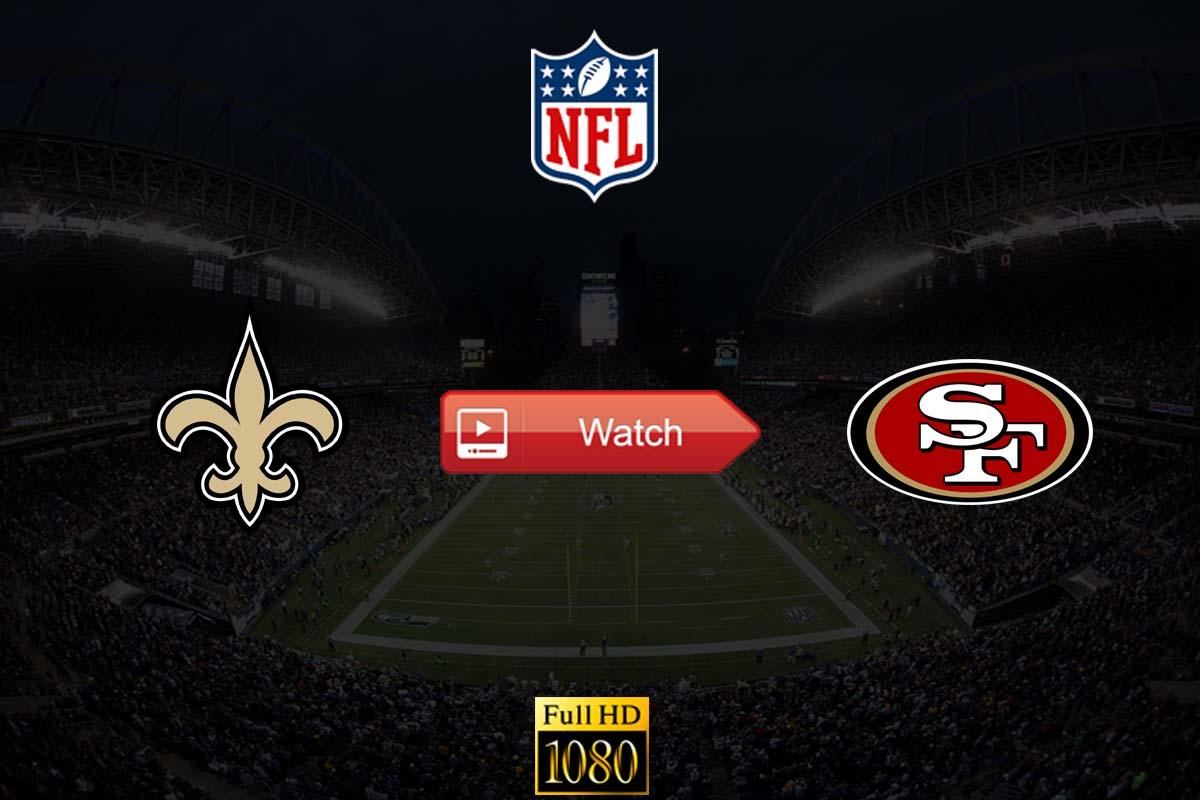 Saints vs 49ers live stream Reddit