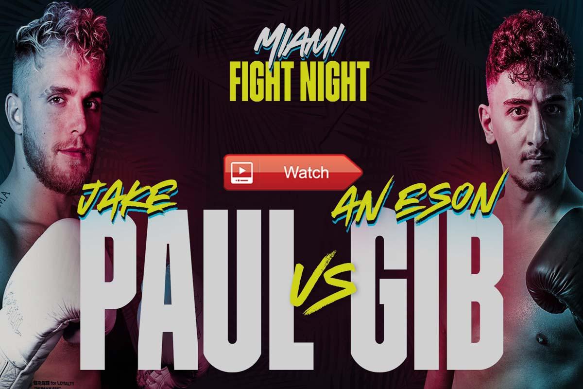 Jake Paul vs AnEsonGib Live Stream Reddit