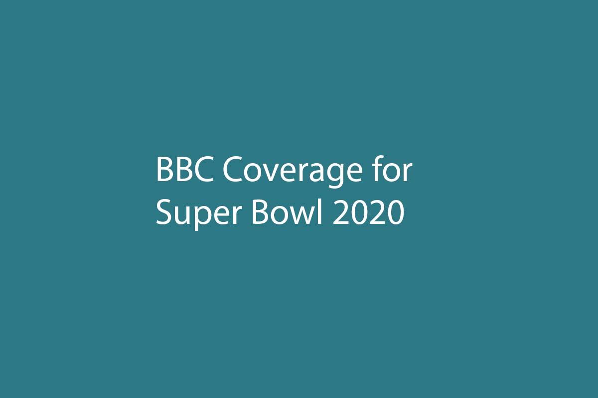Super Bowl BBC Coverage