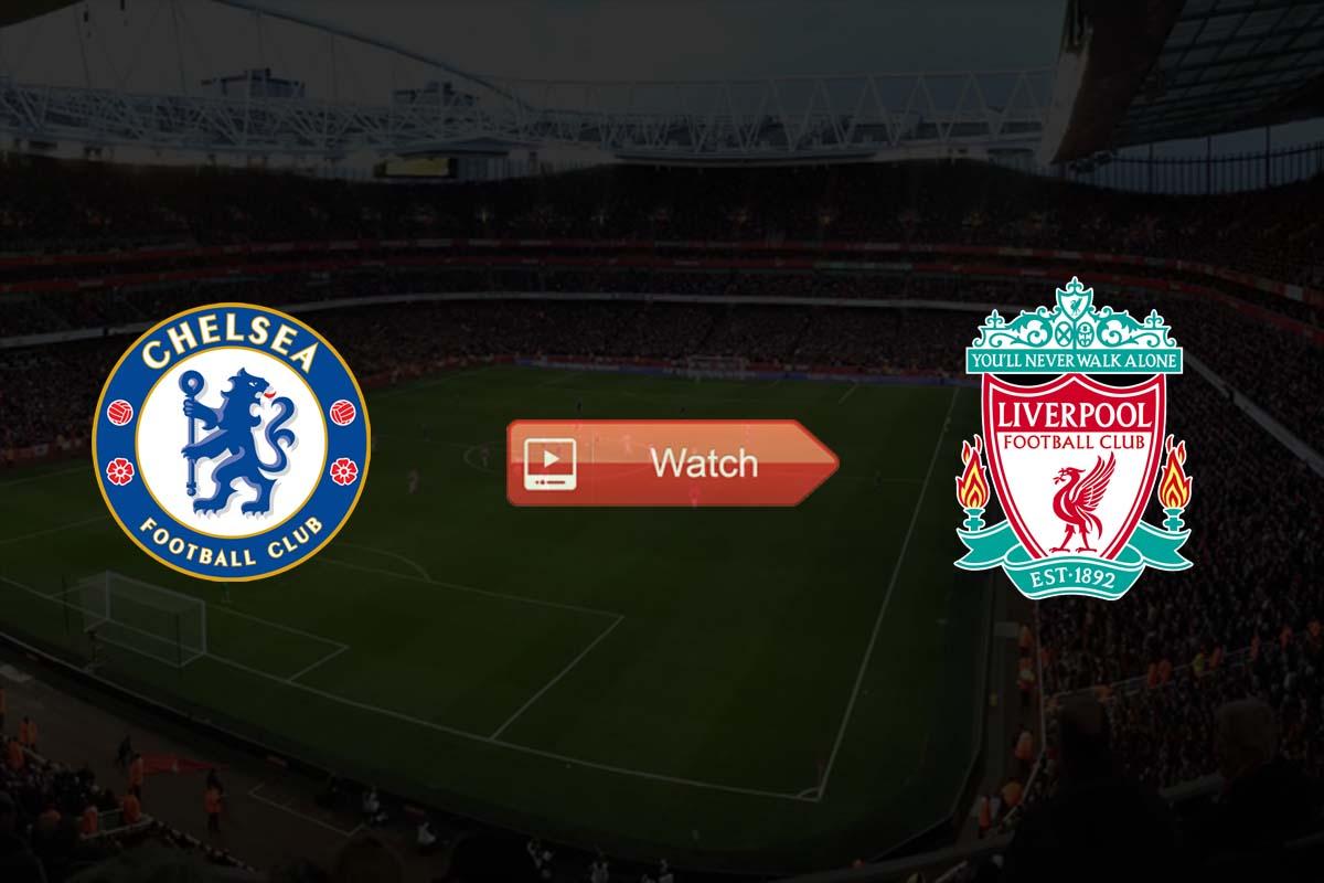 Chelsea vs Liverpool Live Stream Reddit