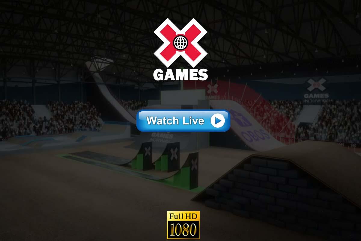 X Games 2021 Live Stream