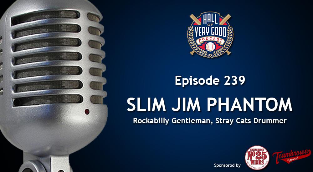 The HOVG Podcast: Slim Jim Phantom