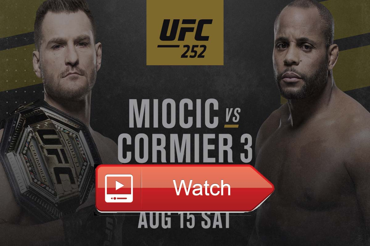 Best Options To Watch UFC 252 Live Stream Reddit Online Miocic vs. Cormier 3 Free
