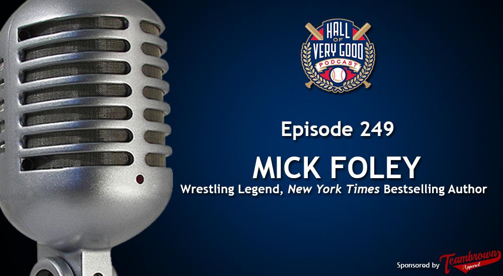 The HOVG Podcast: Mick Foley