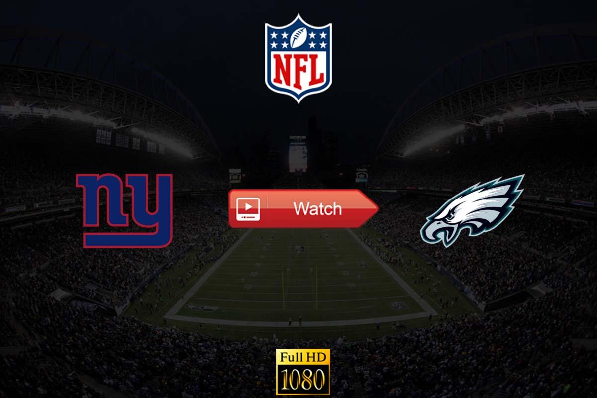 HD Watch Giants vs Eagles Live Stream Reddit Online Free