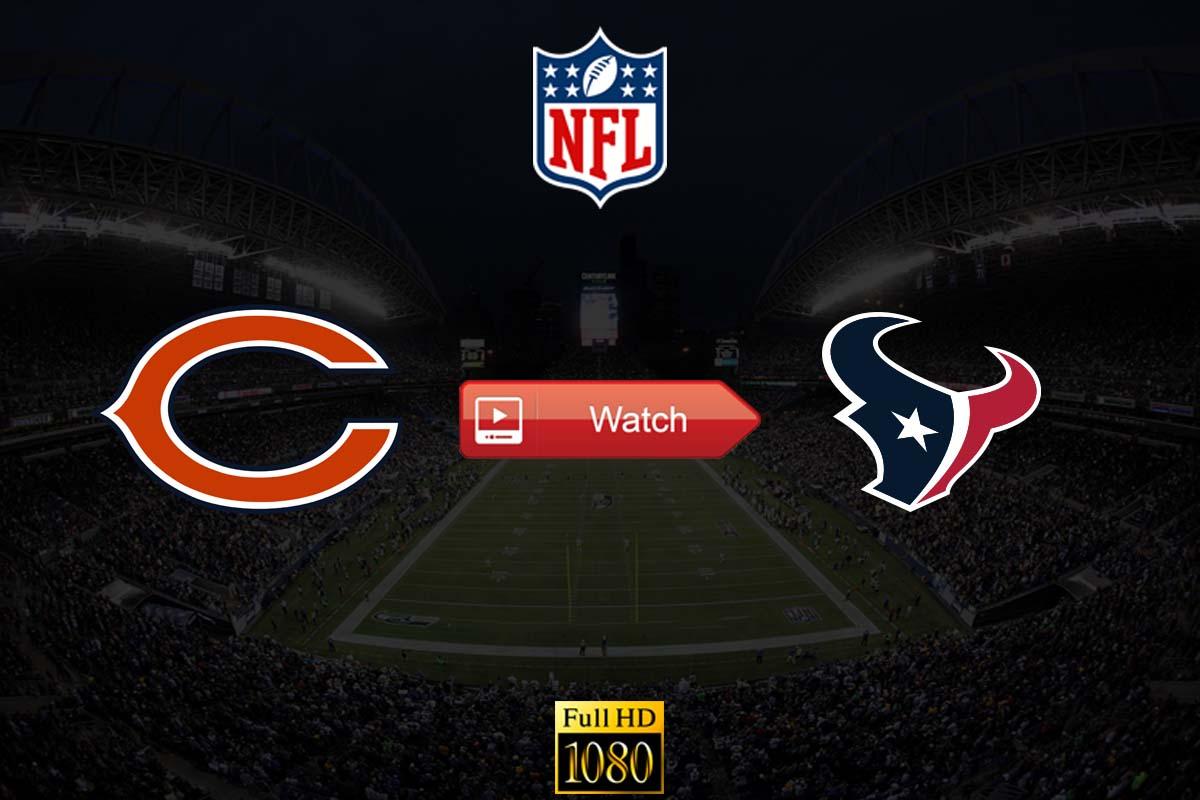Bears vs Texans crackstreams