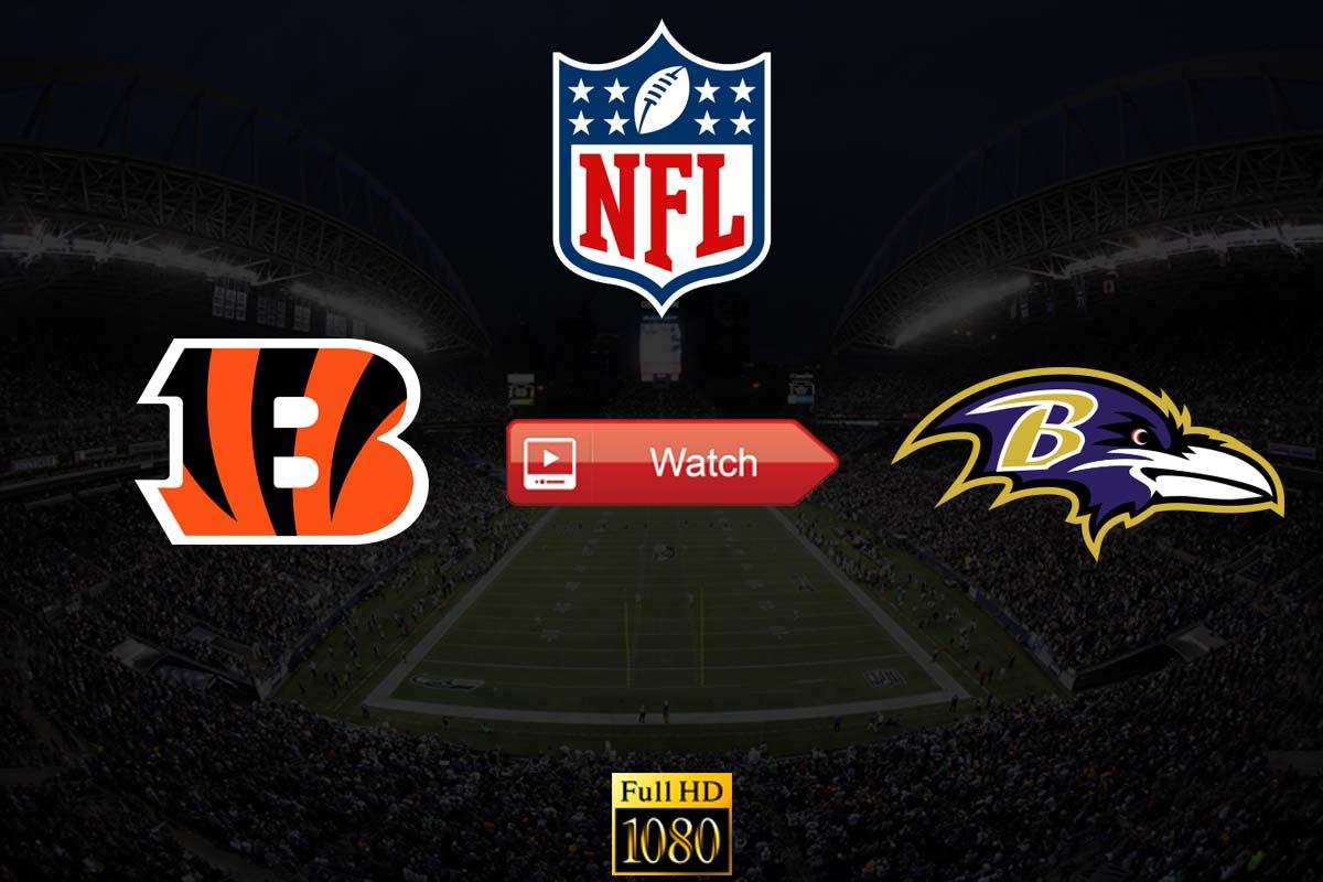 NFL Bengals vs Ravens Crackstreams Live Streaming Reddit: Watch Baltimore Ravens vs. Cincinnati Bengals Buffstreams Youtube TV, Time, Date, Venue and Schedule