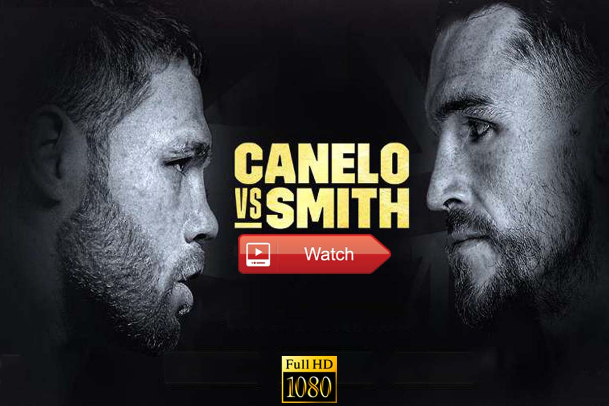 Canelo Alvarez vs Callum Smith live stream Reddit
