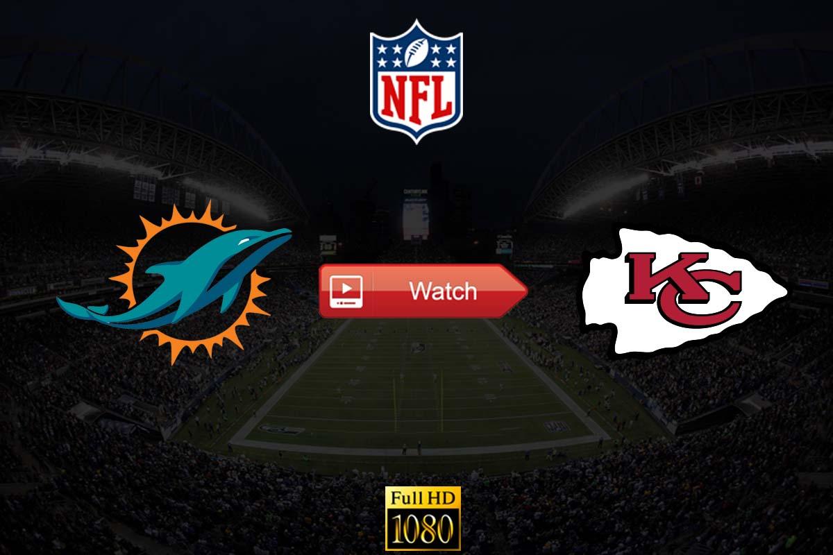 Dolphins vs Chiefs crackstreams