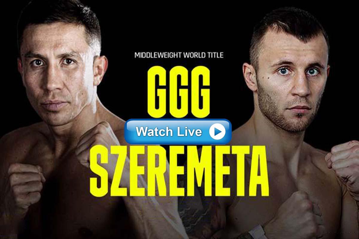 GGG vs Szeremeta live streaming Reddit