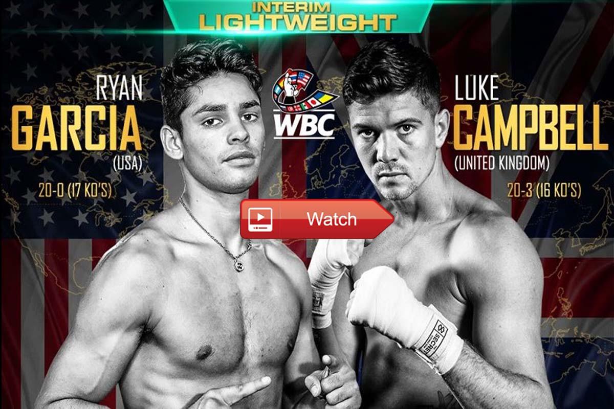 Garcia vs Campbell crackstreams