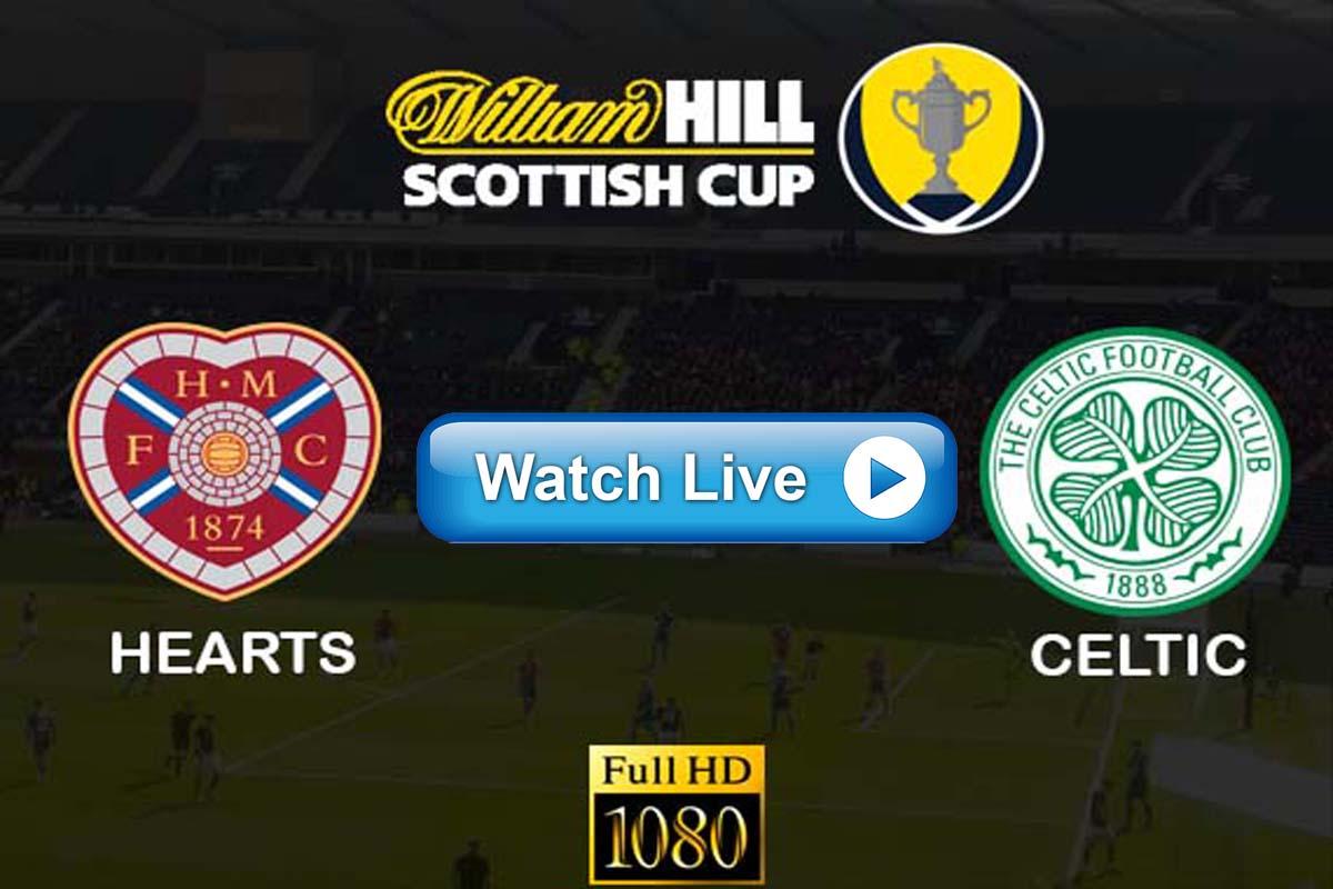 Hearts vs Celtic Scottish Cup live streaming Reddit