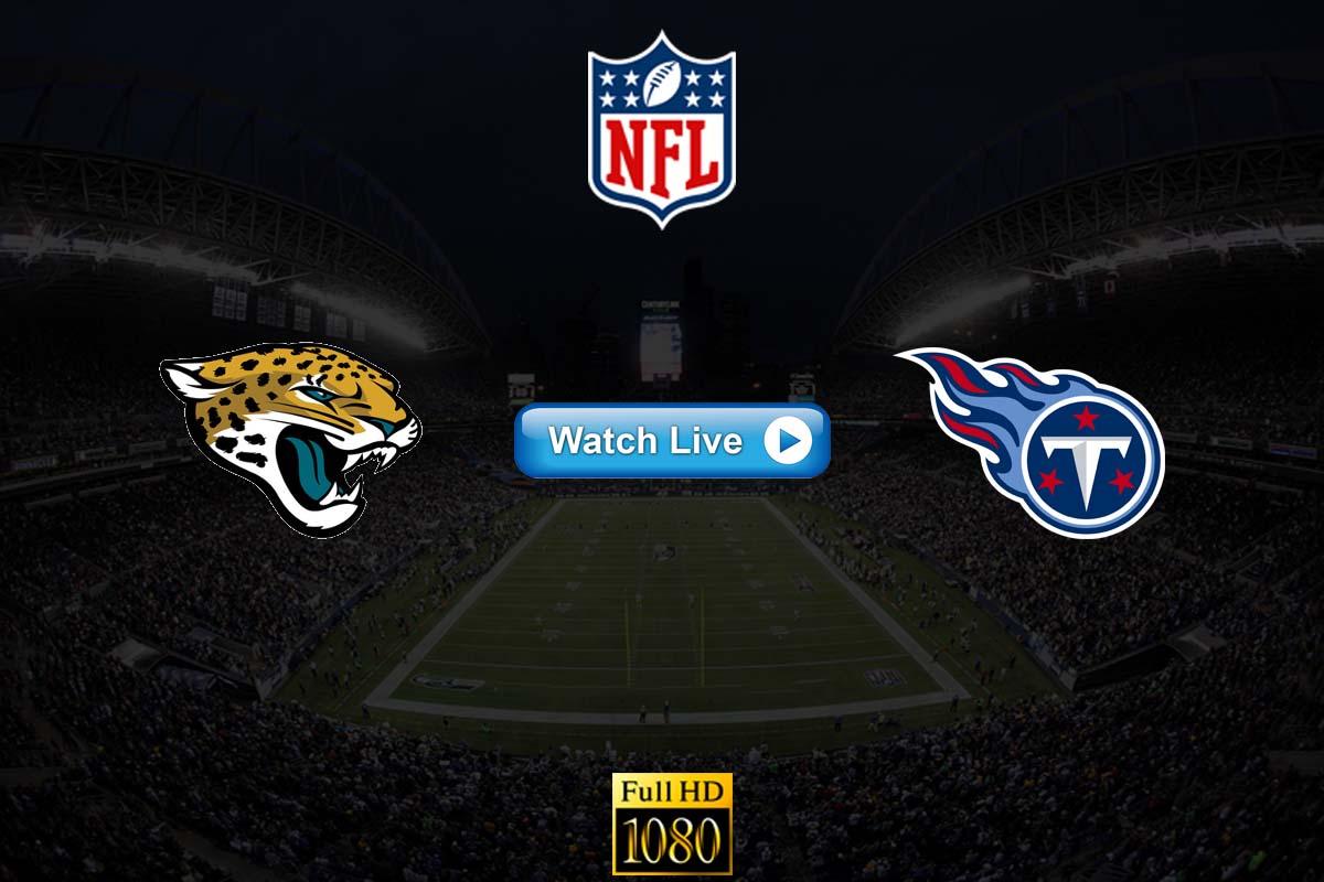 Jaguars vs Titans live stream crackstreams