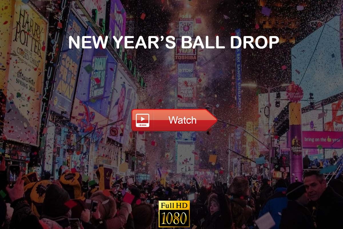Times Square New Year's Eve ball drop live stream reddit