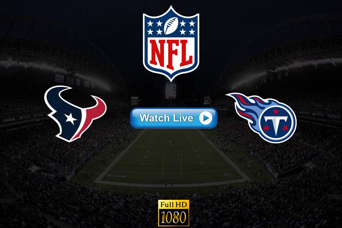 Texans vs Titans live streaming Reddit