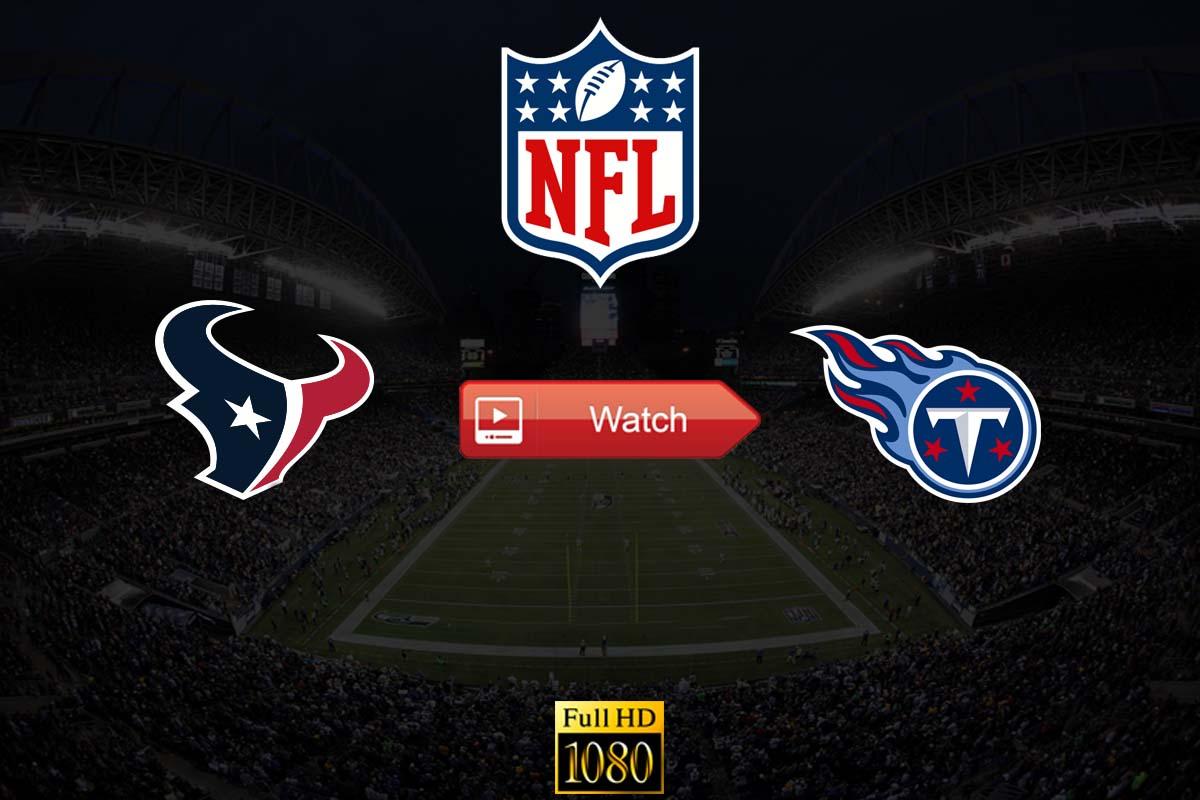Texans vs Titans live stream Reddit