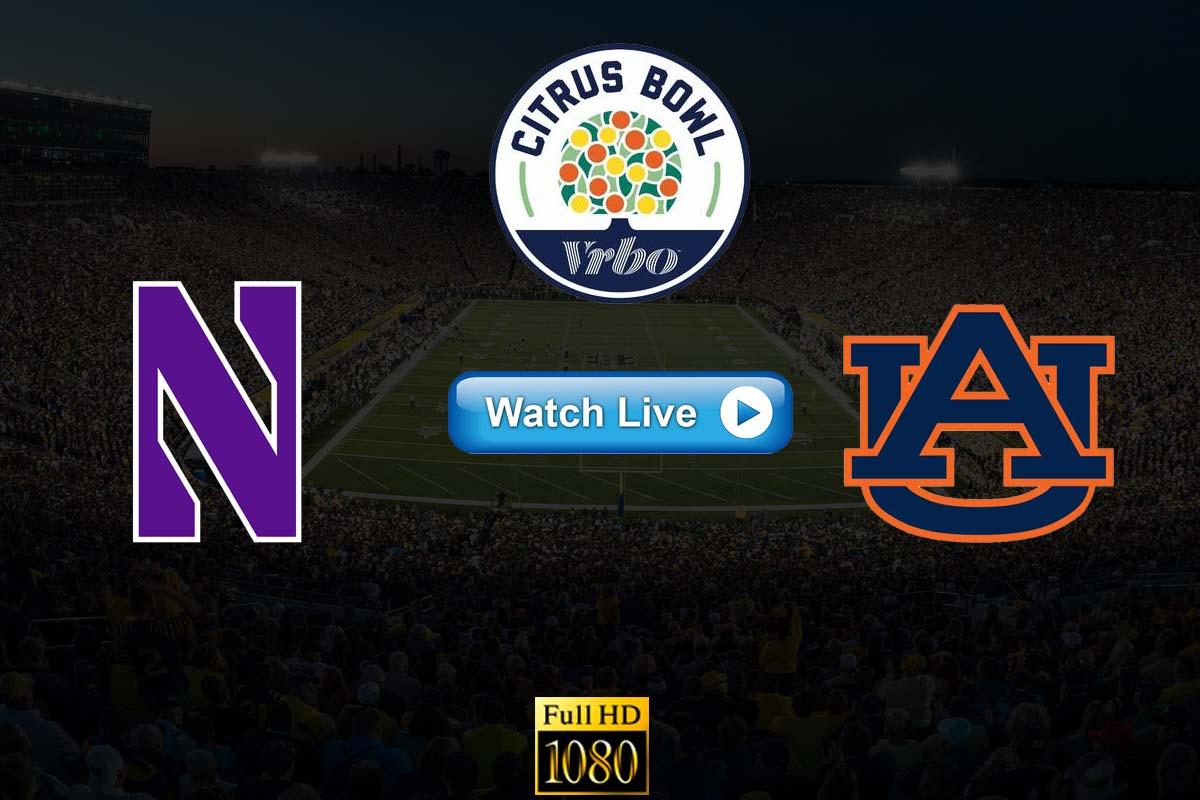 Citrus Bowl Northwestern vs Auburn live streaming