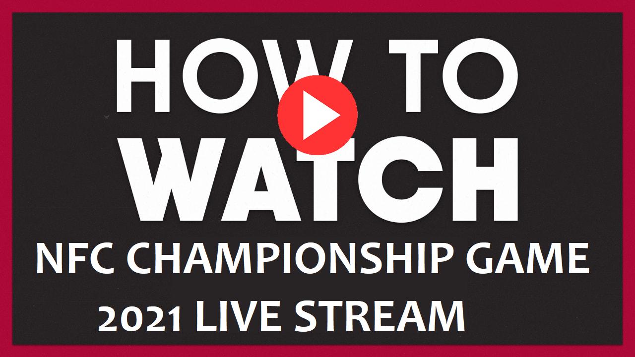 NFC Championship 2021 Live Reddit Stream Free