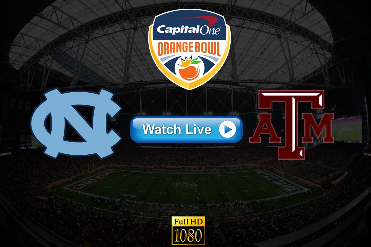 Orange Bowl: UNC vs Texas A&M live stream reddit