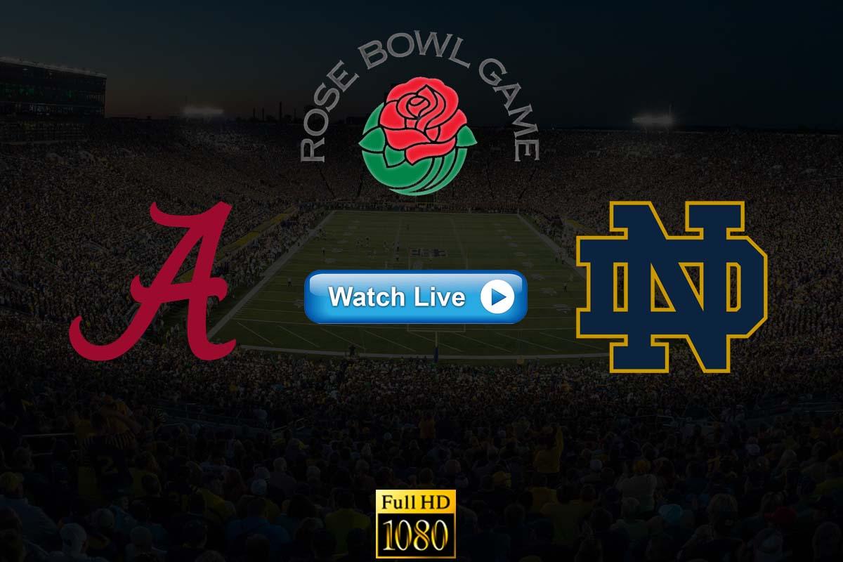 Rose Bowl Game Alabama vs Notre Dame live streaming Reddit