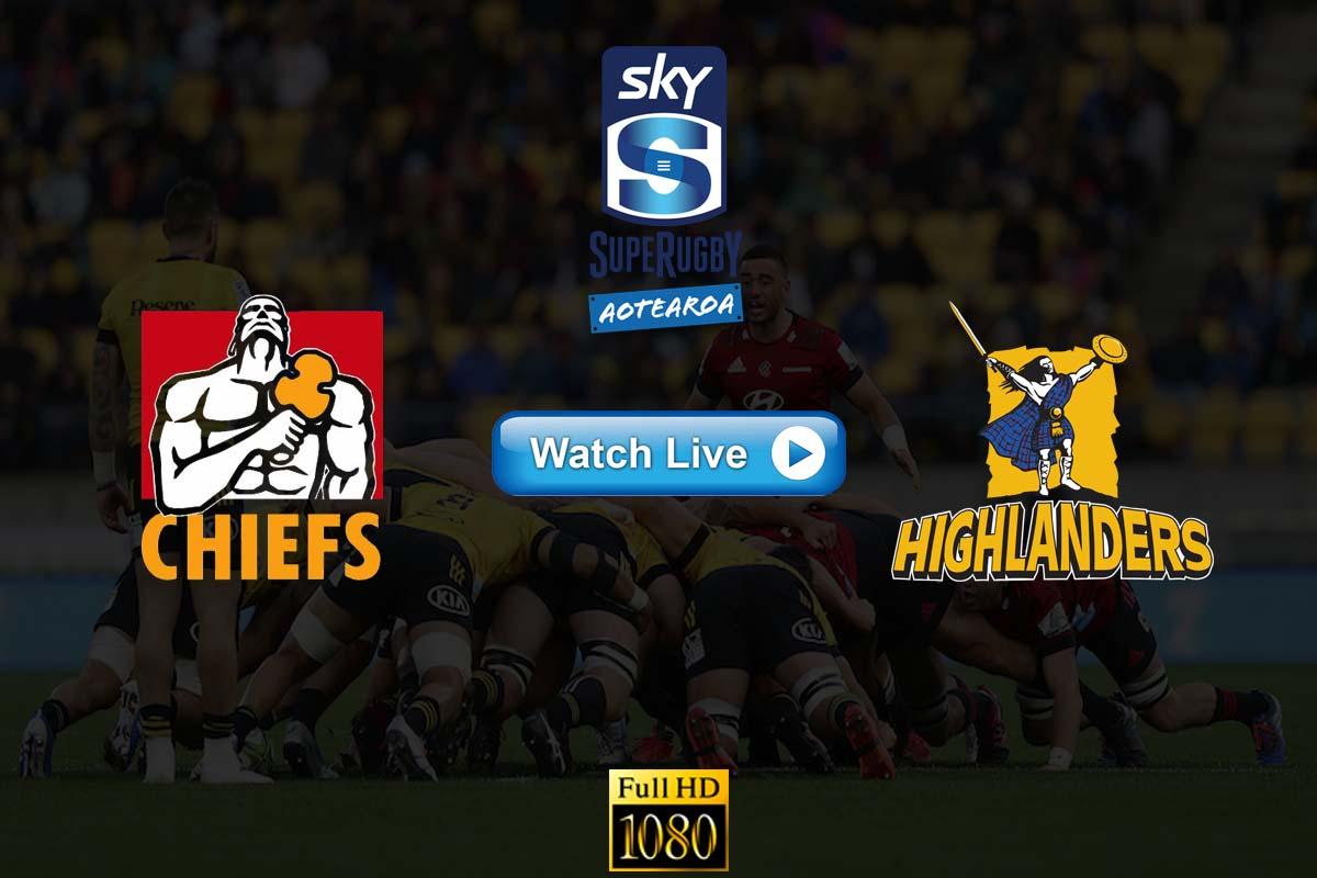 Chiefs vs Highlanders live streaming reddit
