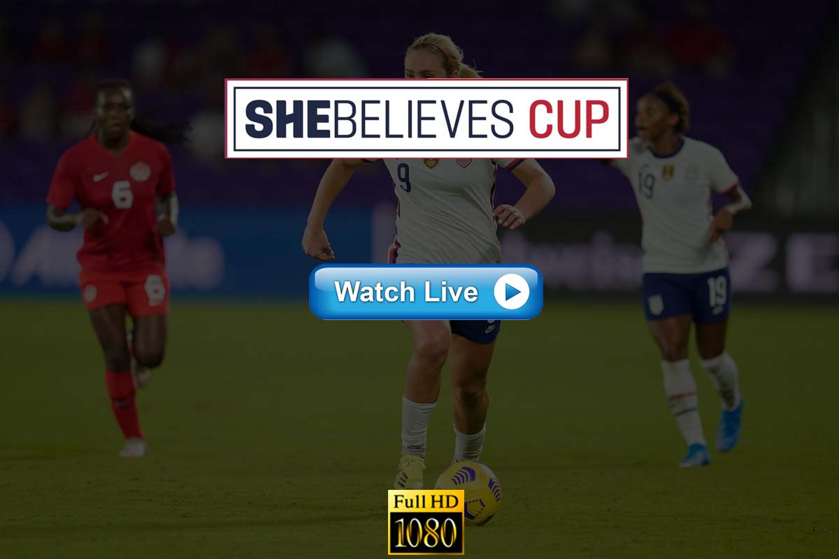 Shebelieves Cup 2021 Live Streaming Reddit