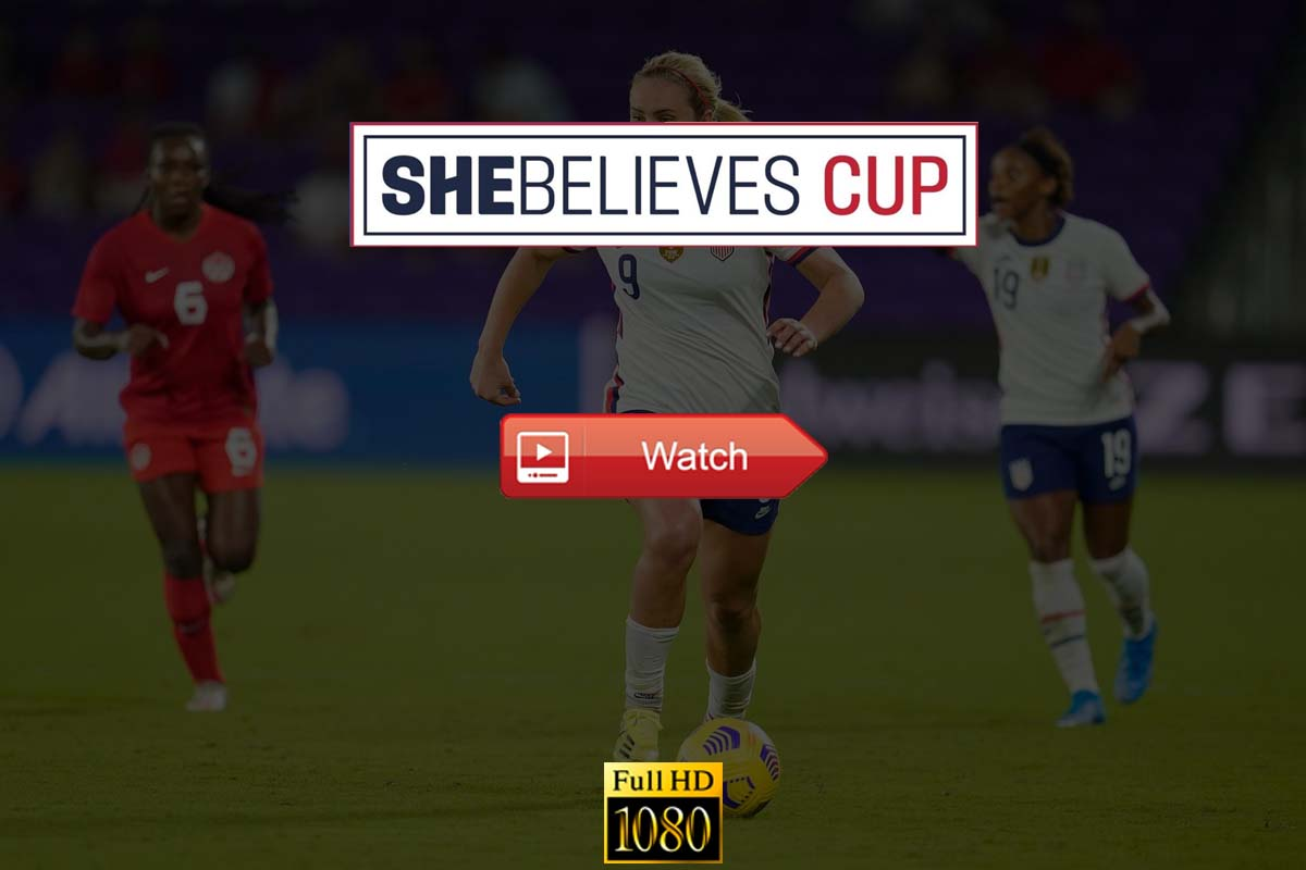 Shebelieves Cup Live Stream