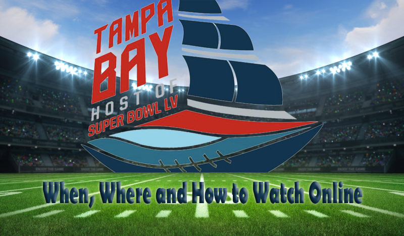 Super Bowl 2021 watch online guide