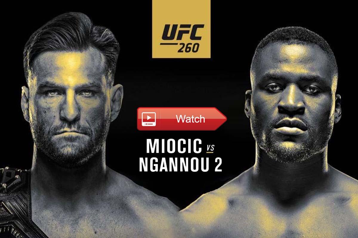 UFC 260 Miocic vs. Ngannou 2 live stream Reddit