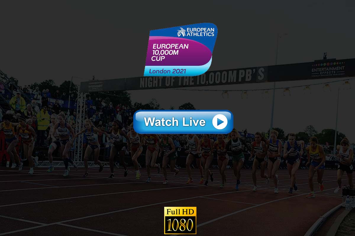 Run Tv European 10 000m Cup Live Stream 2021 Online Channels Guide And Full Highlights In Hd Quality The Sports Daily