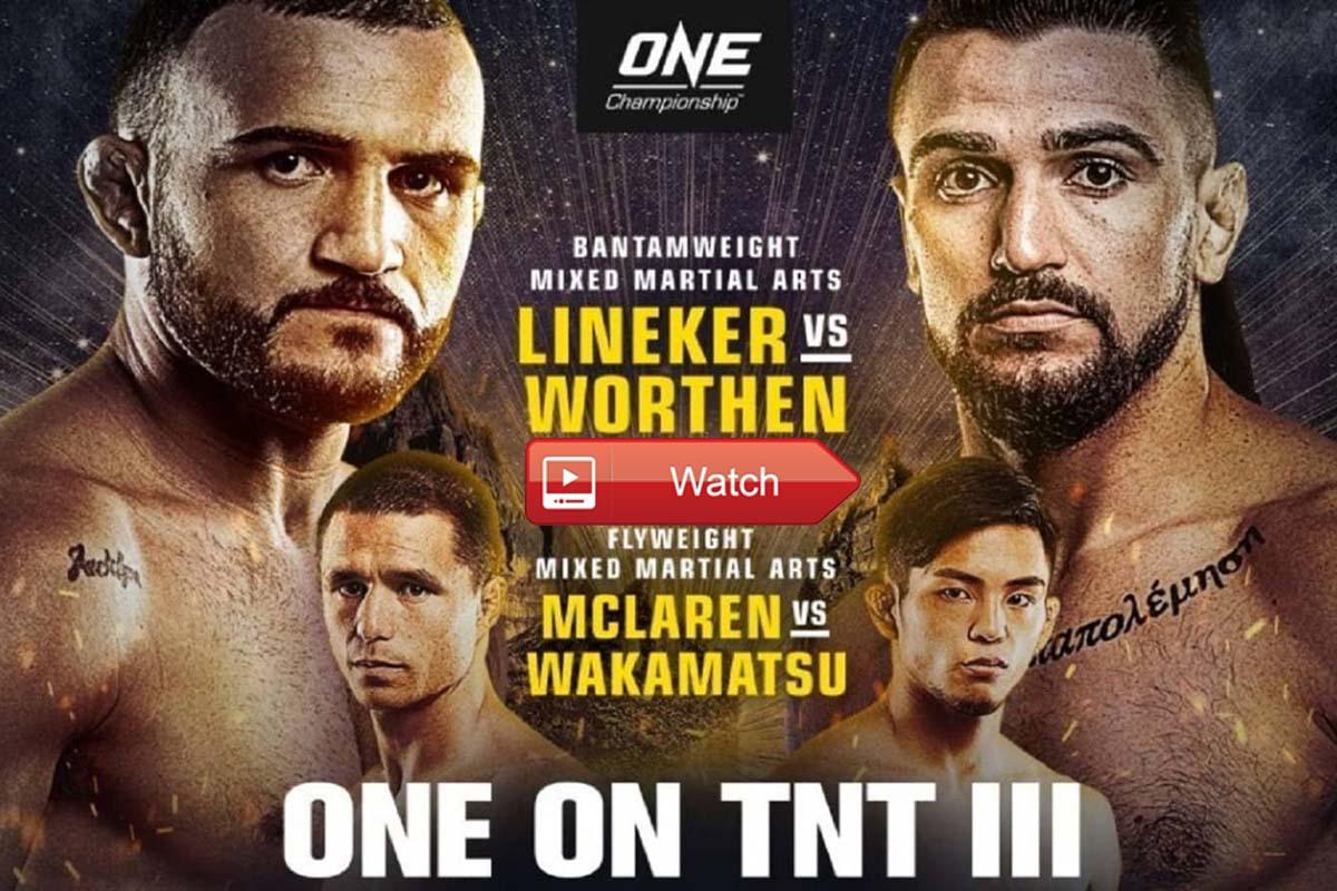 Buffstreams ONE on TNT III Lineker vs. Worthen Reddit Live Streams Crackstreams - Watch ONE on TNT III Lineker vs. Worthen Online Twitter TV Channels