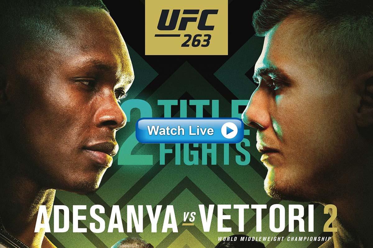 MMA Streams Watch UFC 263 Live Stream Reddit/Crackstreams Online Free for UFC 263 -- Israel Adesanya vs. Marvin Vettori 2 Fight