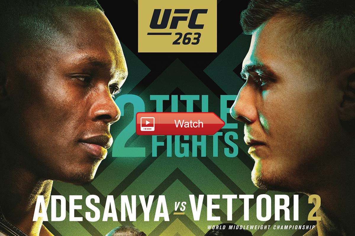 Check Watch MMA Streams Reddit/Buffstreams: UFC 263 Adesanya vs Vettori 2 Reddit Live Streaming Online