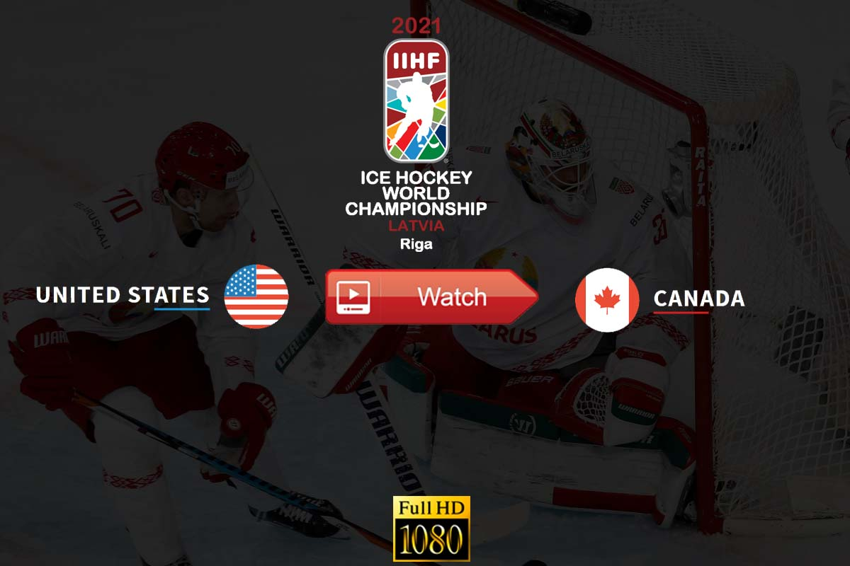 IIHF Canada vs. USA Live Stream - Canada vs. USA IIHF World Championship Youtube Start Time. Date, Venue, Highlights, Preview, and Updates