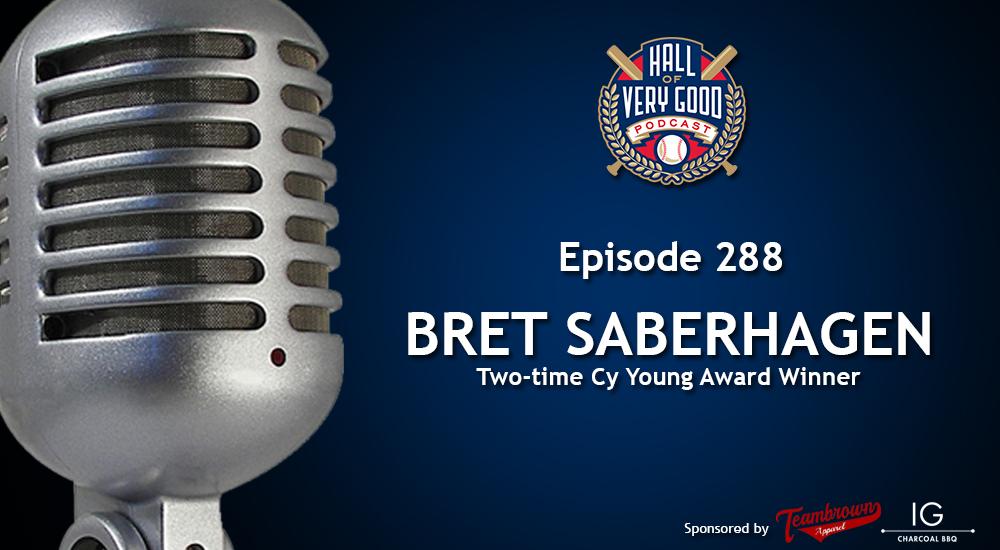 The HOVG Podcast: Bret Saberhagen