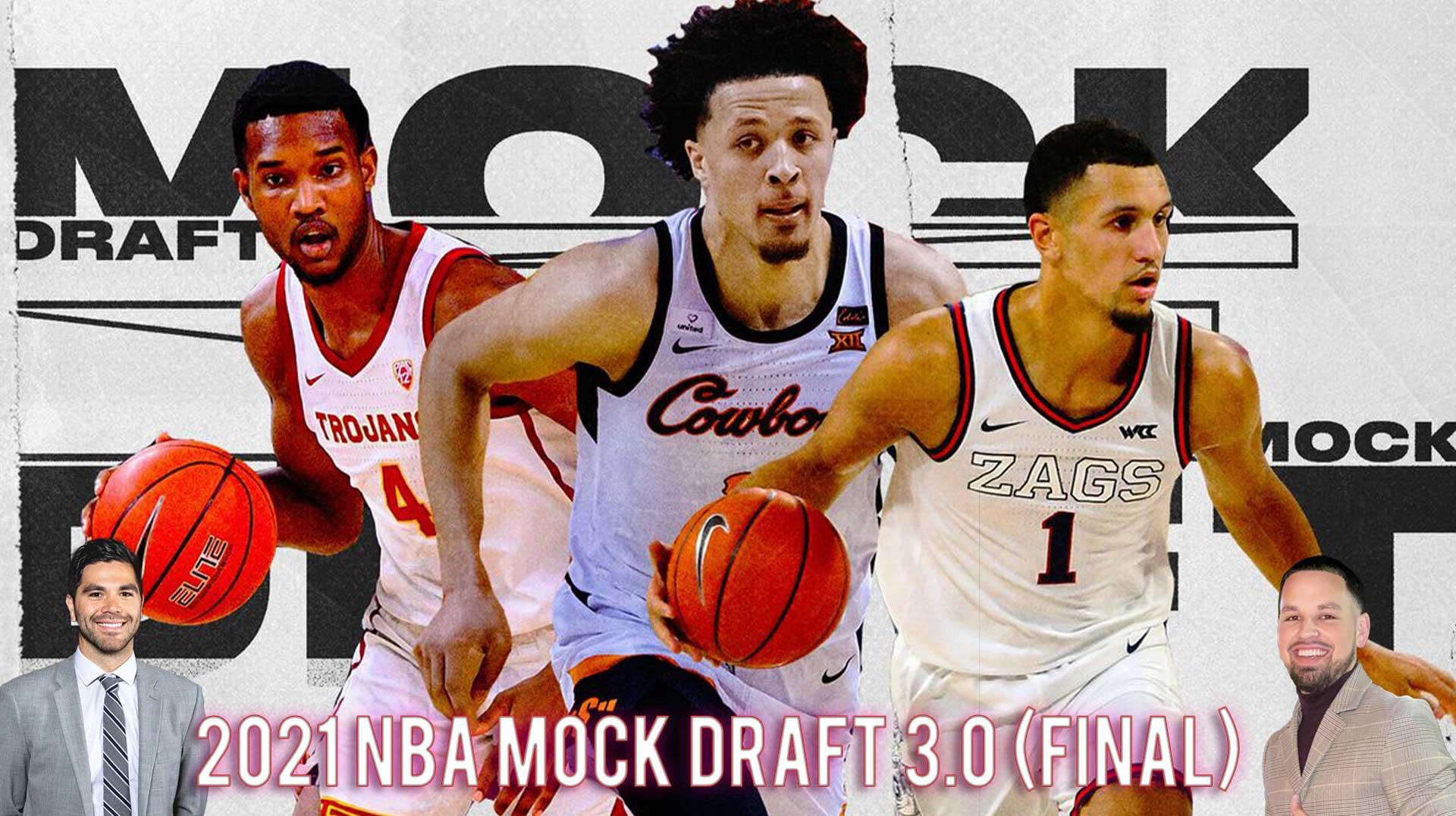 2021 NBA Mock Draft 3.0 (FINAL) Picks 1-30